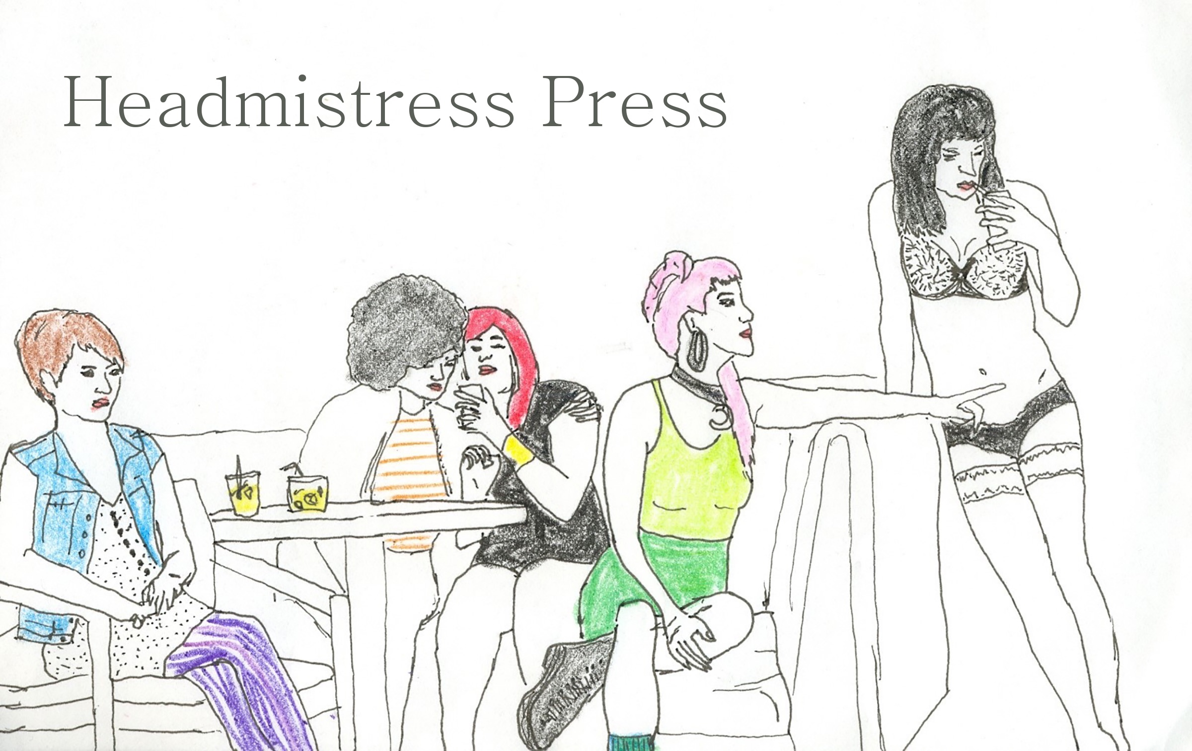 Headmistress Press
